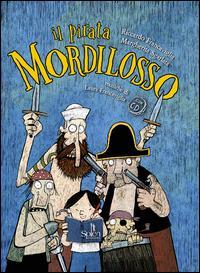 Il pirata Mordilosso...