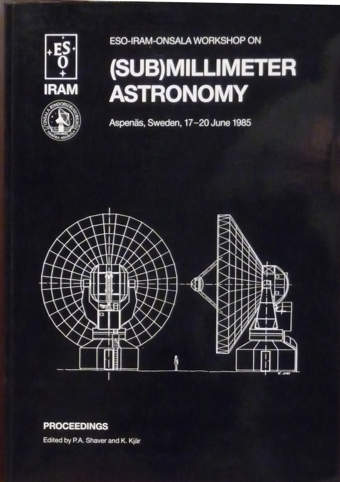 Eso-Iram-Onsala Workshop on (Sub)Millimeter Astronomy
