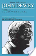 The Later Works of John Dewey, Volume 8, 1925 - 1953