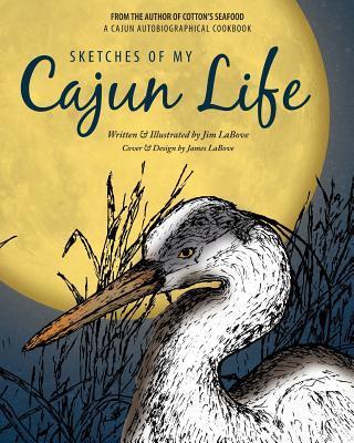 Sketches of My Cajun Life