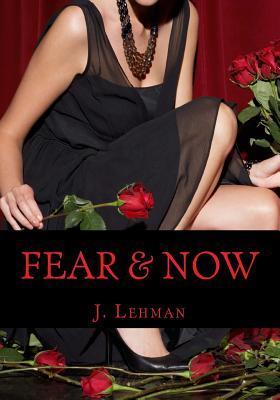 Fear & Now