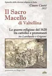 Il sacro macello di Valtellina