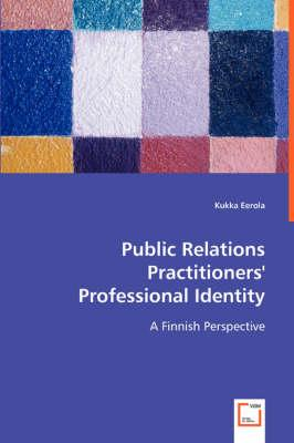 Public Relations Practitioners' Professional Identity