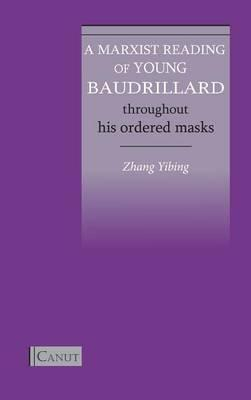 A Marxist Reading of Young Baudrillard