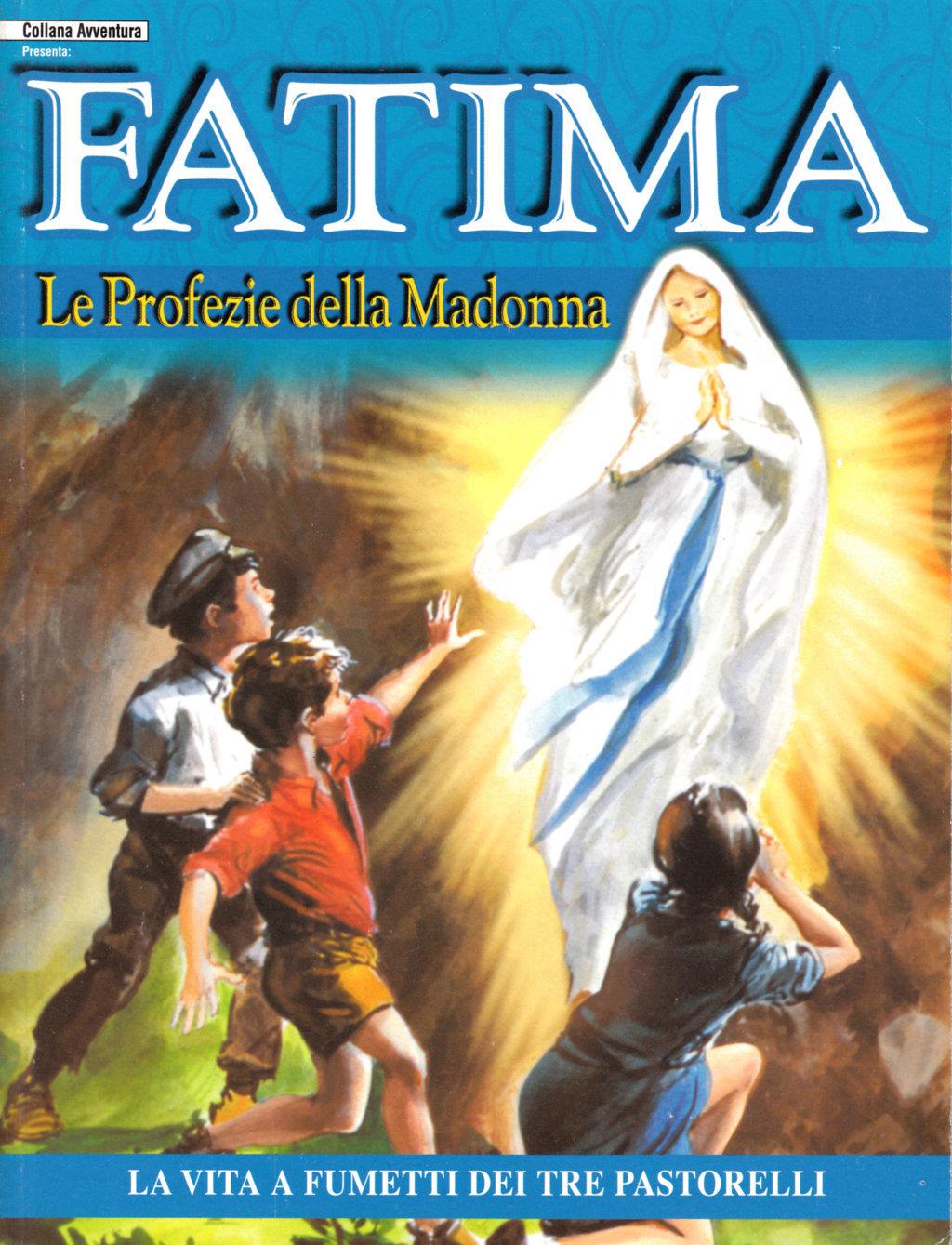 Fatima: Le profezie della Madonna