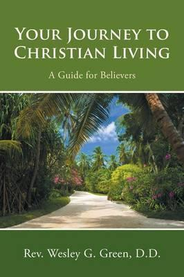 Your Journey to Christian Living