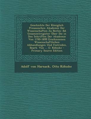 Geschichte Der Koniglich Preussischen Akademie Der Wissenschaften Zu Berlin