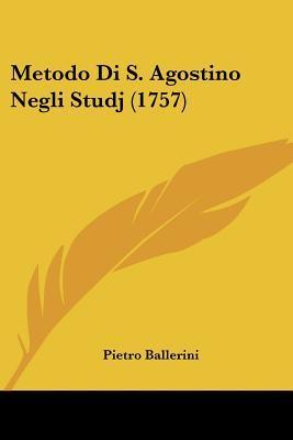 Metodo Di S. Agostino Negli Studj (1757)