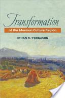 Transformation of the Mormon Culture Region