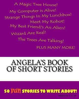 Angela's Book of Short Stories