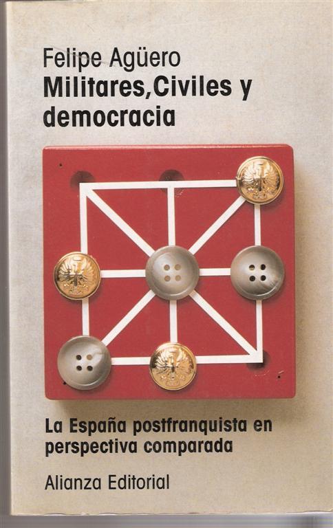 Militares, civiles y democracia