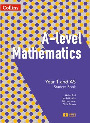 A-level Mathematics Year 1 and AS Student Book (A-level Mathematics)