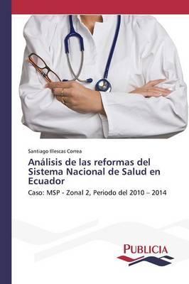 Análisis de las reformas del Sistema Nacional de Salud en Ecuador