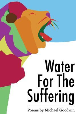 Water for the Suffer...