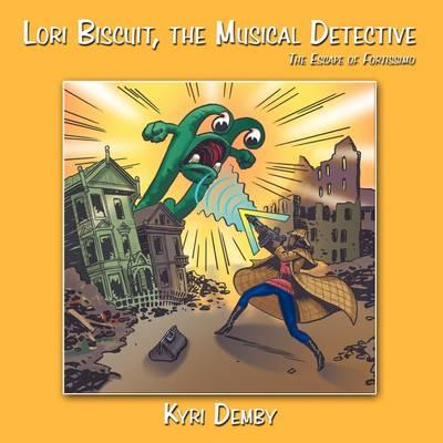Lori Biscuit, the Musical Detective