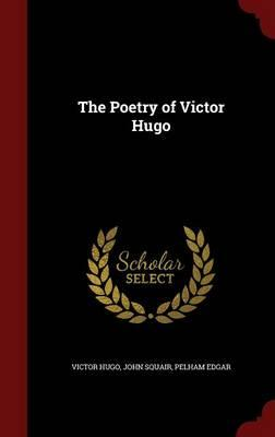 The Poetry of Victor Hugo