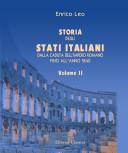 Storia degli stati italiani dalla caduta dell'impero romano fino all'anno 1840. Volume 2