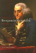 The Life of Benjamin Franklin: Journalist, 1706-1730