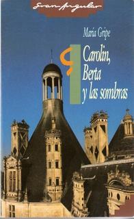 Carolin, Berta y las...