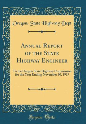 Annual Report of the State Highway Engineer