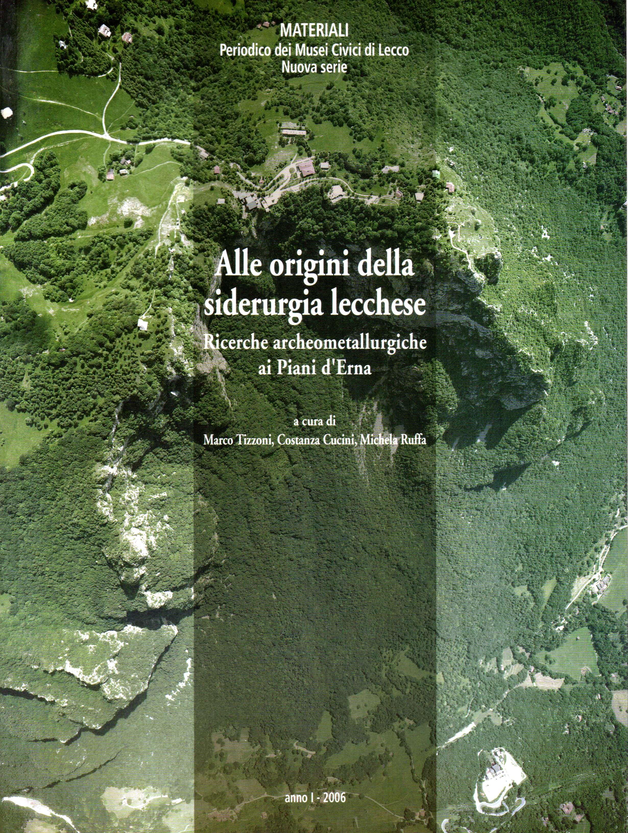 Alle origini della siderurgia lecchese: ricerche archeometallurgiche ai Piani d'Erna