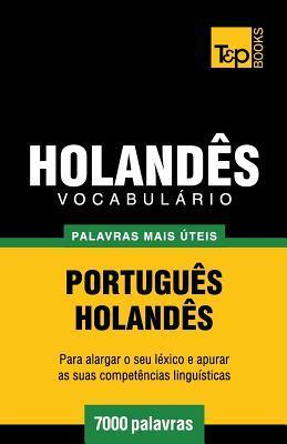Vocabulário Português-Holandês - 7000 palavras mais úteis