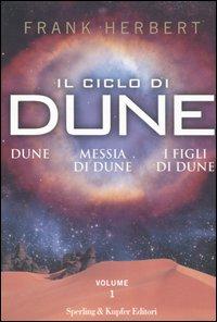 Il ciclo di Dune - Vol. 1