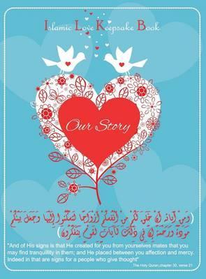 Islamic love keepsake book (Our story)