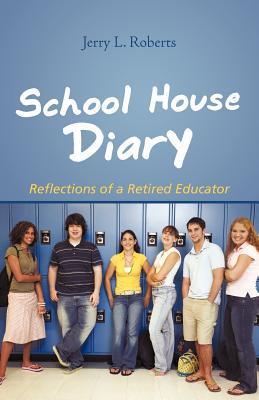 School House Diary