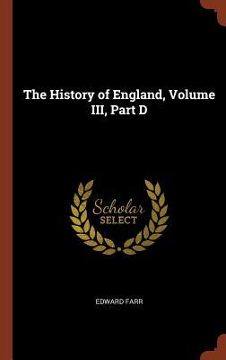 The History of England, Volume III, Part D
