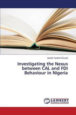 Investigating the Nexus between CAL and FDI Behaviour in Nigeria