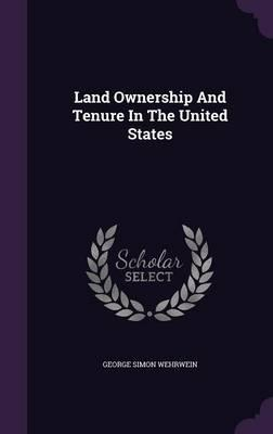 Land Ownership and Tenure in the United States