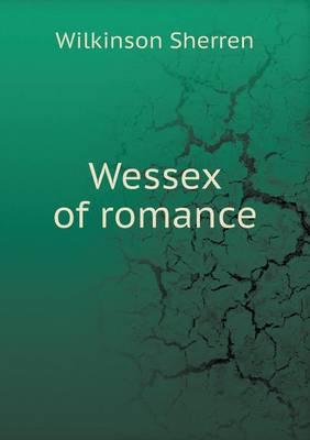 Wessex of Romance