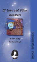 Of Love and Other Monsters