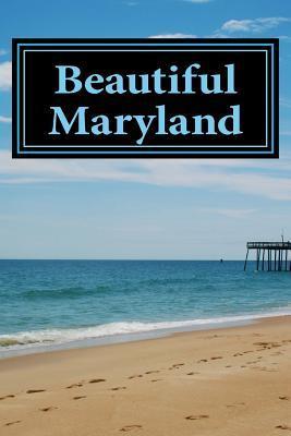 Beautiful Maryland Journal