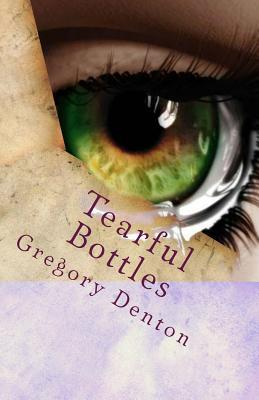 Tearful Bottles