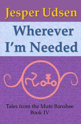 Wherever I'm Needed