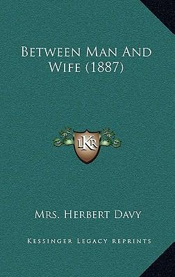 Between Man and Wife (1887)