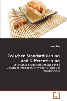 Zwischen Standardisierung und Differenzierung