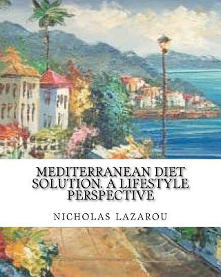 Mediterranean Diet Solution