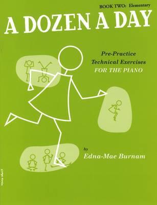 A Dozen A Day Book Two Elementary Pf