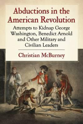 Abductions in the American Revolution