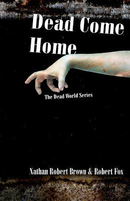 Dead Come Home