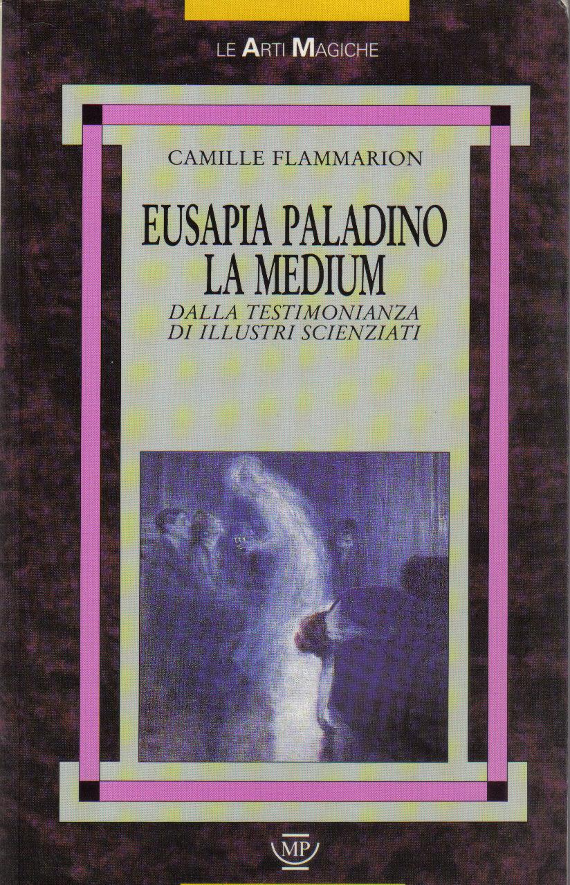 Eusapia Paladino la ...