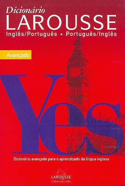Dicionário Larousse Inglês-Português/Português-Inglês