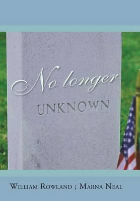 No Longer Unknown