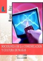 Sociología de la comunicación y cultura de masas