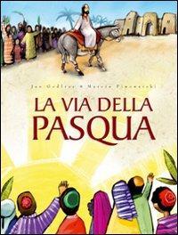 La via della Pasqua....