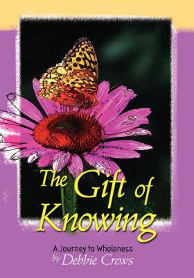 The Gift of Knowing