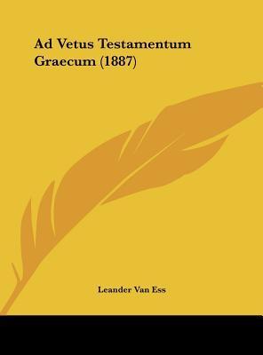 Ad Vetus Testamentum Graecum (1887)
